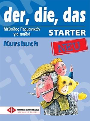 der, die, das STARTER NEU - Kursbuch (Βιβλίο του μαθητή)