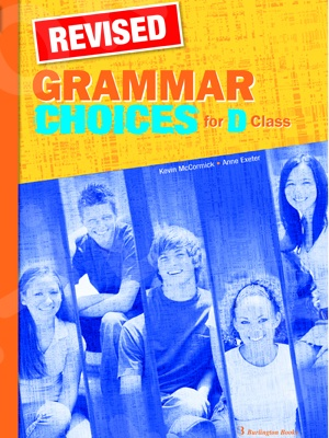 Grammar Choices for D Class - REVISED - Student's Book (Μαθητή)