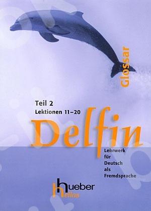 Delfin Teil 2 - Glossar, Lektionen 11-20 (Γλωσσάριο)