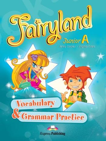 Fairyland Junior A - Vocabulary & Grammar Practice