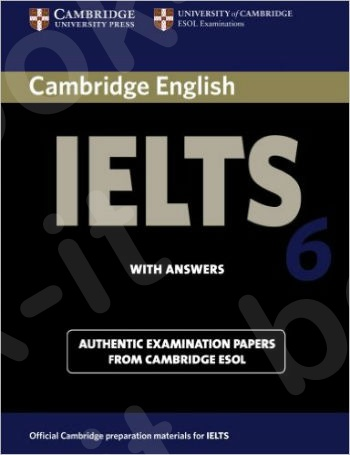 Cambridge IELTS 6 - Student's Book with answers