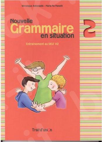 Nouvelle Grammaire en Situation - Niveau 2 - Νέο
