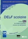 Delf Scolaire A2 - eleve(Βιβλίο Μαθητή)