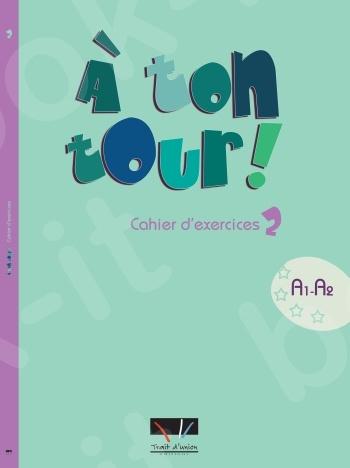 A Ton Tour - Cahier d'exercices Niveau 2