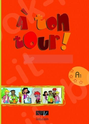 À Ton Tour - Guide Pédagogique Niveau 1