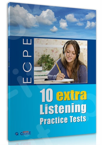 Super Course - ECPE 10 Extra Listening Practice Tests - Βιβλίο Μαθητή