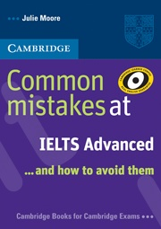Cambridge - Common Mistakes at IELTS and how to avoid them Advanced