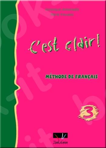 C'est Clair - Livre de l'élève Niveau 3