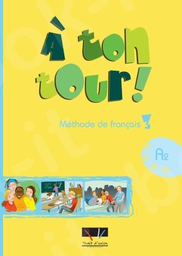 A Ton Tour - Livre de l'élève Niveau 3