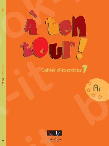 À Ton Tour - Cahier d'exercices Niveau 1