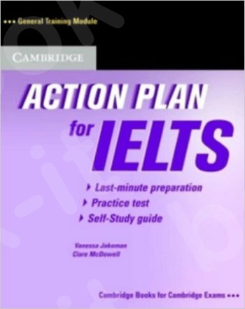 Cambridge - Action Plan for IELTS Self-study Pack General Training Module (Self-study Pack, Student's Book)