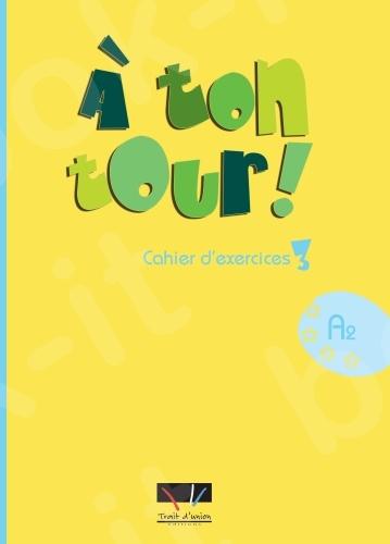 A Ton Tour - Cahier d'exercices Niveau 3