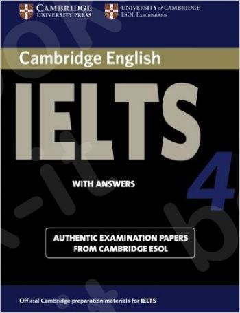 Cambridge IELTS 4 - Student's Book with answers