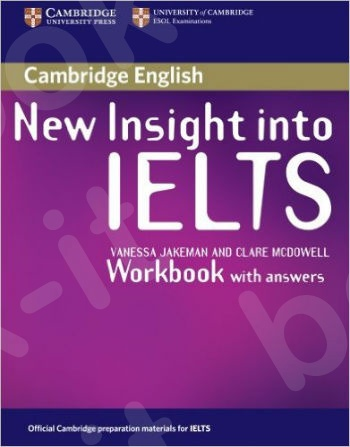 Cambridge - New Insight into IELTS - Workbook with answers