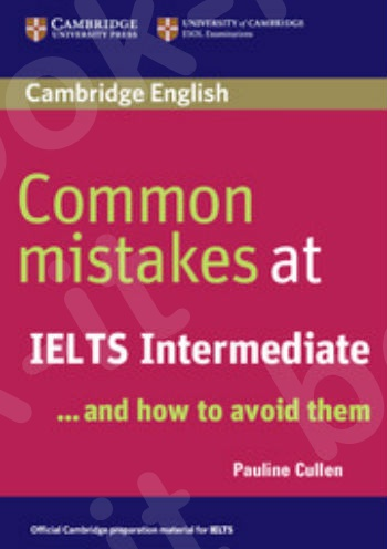 Cambridge - Common Mistakes at IELTS and how to avoid them Intermediate