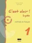 C'est Clair Lycée - Livre du Professeur Niveau 1