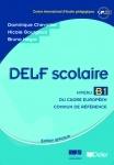 Delf Scolaire B1 - eleve(Βιβλίο Μαθητή)