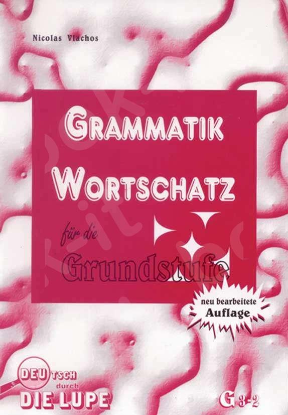 Grammatik Wortschatz neu - Grammatikübungen