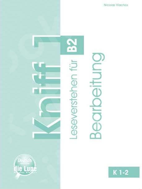 Kniff 1 - Bearbeitung