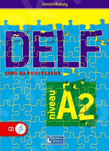 DELF Niveau A2 - Livre du professeur(Καθηγητή)