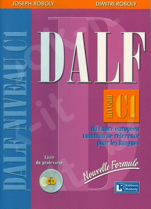 DALF Niveau C1 – Livre du professeur(Καθηγητή)