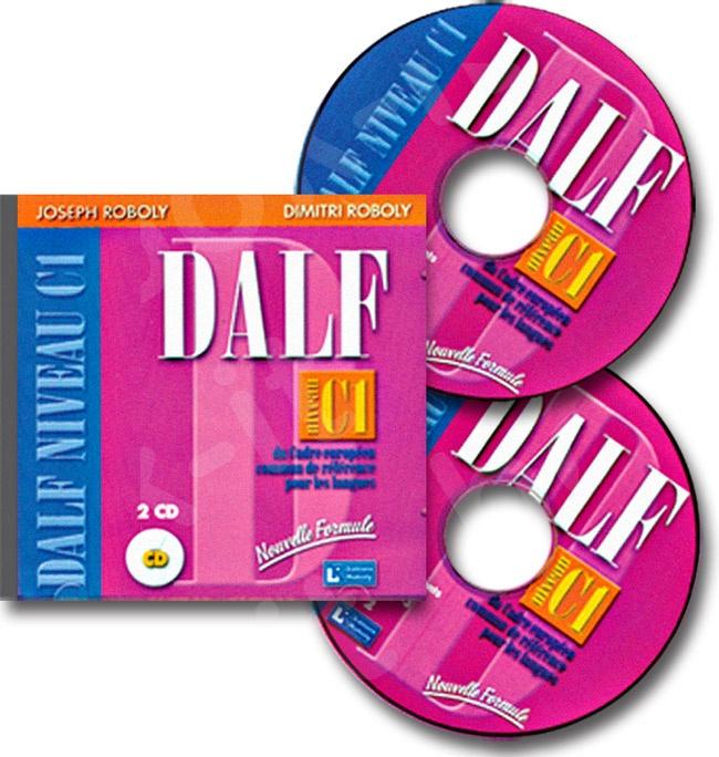 DALF Niveau C1 - CD Audio