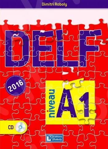 DELF Niveau A1 - (Βιβλίο Μαθητή)