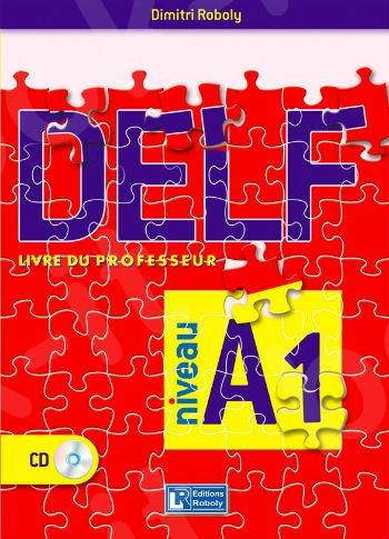 DELF Niveau A1 - Livre du professeur(Καθηγητή)