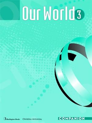 Our World 3 - Companion (Μαθητή)