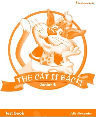 The Cat is Back Junior B  - Test Book( Μαθητή)