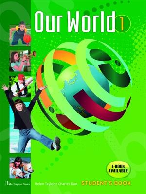 Our World 1 -  A Class - ΠΑΚΕΤΟ Όλα τα βιβλία της τάξης