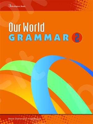 Our World Grammar 2 - Student's Book (Βιβλίο Γραμματικής Μαθητή)