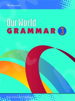 Our World Grammar 3 - Student's Book (Βιβλίο Γραμματικής Μαθητή)