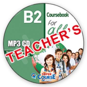 Super Course - B2 For all - MP3 Cd για Coursebook Καθηγητή - Ακουστικά MP3 Cd Καθηγητή