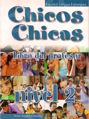 Chicos Chicas 2(A2) - Libro del Profesor - (Βιβλίο του καθηγητή)