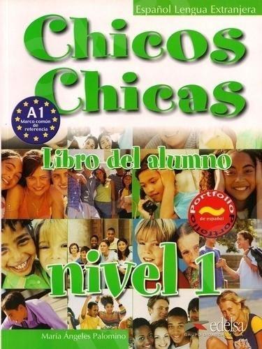 Chicos Chicas 1 (A1) - Libro del Alumno - (Βιβλίο του μαθητή)