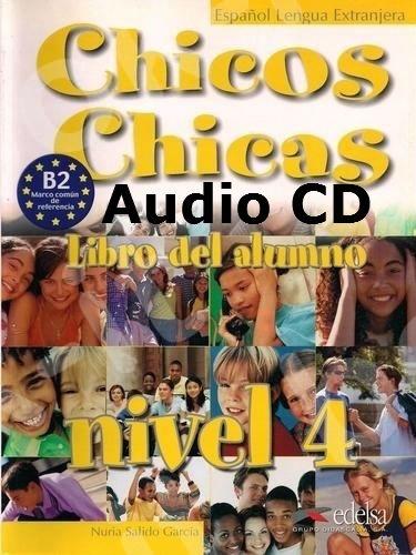 Chicos Chicas 4 (Β2) - Audio CD (Ακουστικό CD)