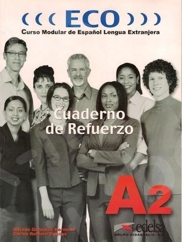 Eco A2 - Cuaderno De Refuerzo (Α2), (Βιβλίο Ασκήσεων)