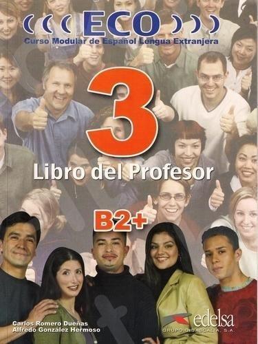Eco 3 - Libro del Profesor + Audio Cd (B2+), (Βιβλίο του καθηγητή)