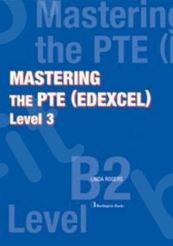 Mastering the PTE (Edexcel) Level 3 - Practrice Tests (Βιβλίο Μαθητή)