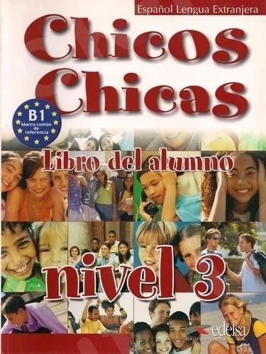 Chicos Chicas 3 (Β1) - Libro del Alumno - (Βιβλίο του μαθητή)