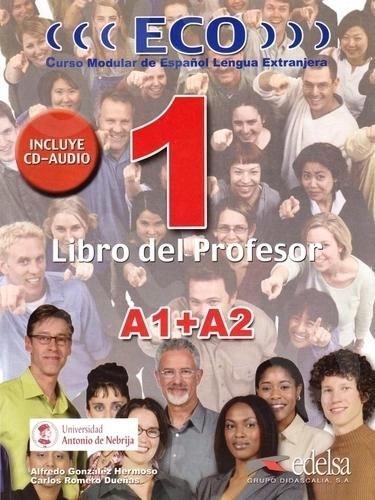 Eco 1 - Libro del Profesor + Audio Cd (Α1+Α2), (Βιβλίο του καθηγητή)