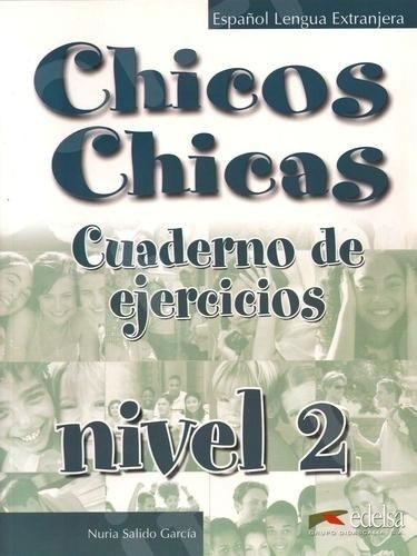Chicos Chicas 2 (A2) - Cuaderno de exercicios (Βιβλίο Ασκήσεων Μαθητή)