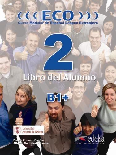 Eco 2 - Libro del Alumno (B1+), (Βιβλίο του μαθητή)