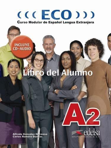 Eco A2 - Libro del Alumno + Audio Cd (Α2), (Βιβλίο του μαθητή)
