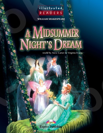 A Midsummer Night's Dream - Πακέτο: illustrated Reader +Audio CD - Επίπεδο Α2