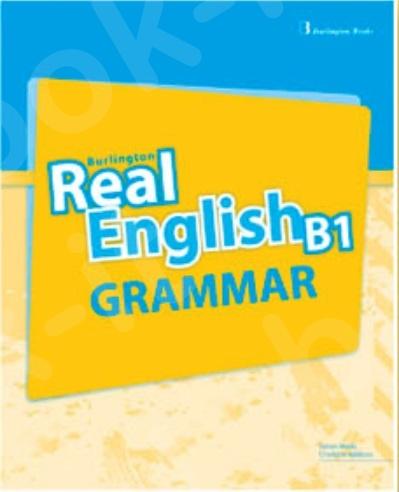 Burlington Real English B1 - Grammar (Βιβλίο Γραμματικής Μαθητή)