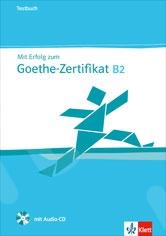 Mit Erfolg zum Goethe - Zertifikat B2 - Testbuch inkl. Audio - CD (Βιβλίο Mαθητή με CD)