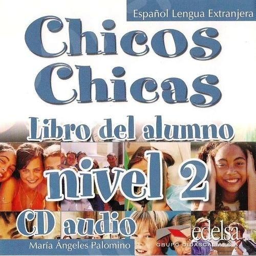 Chicos Chicas 2 (A2) - Audio CD (Ακουστικό CD)