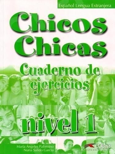 Chicos Chicas 1 (A1) - Cuaderno de exercicios (Βιβλίο Ασκήσεων Μαθητή)